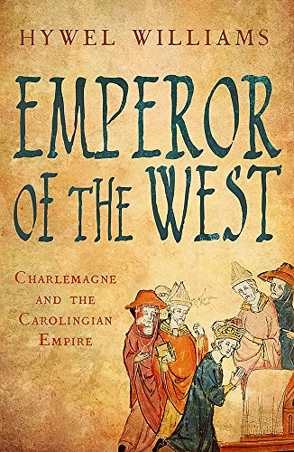 9780857381620: Emperor of the West: Charlemagne and the Carolingian Empire
