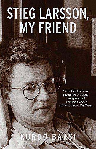 9780857381965: Stieg Larsson, My Friend