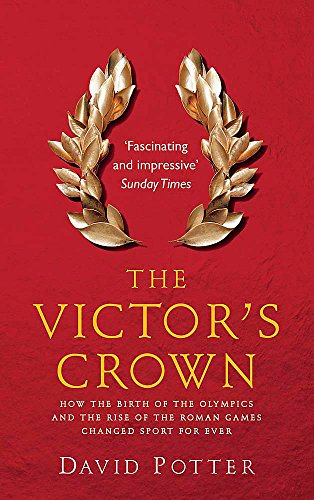 9780857382009: Victor's Crown: Greek and Roman Sport from Homer to Byzantium