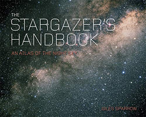 9780857382450: The Stargazer's Handbook