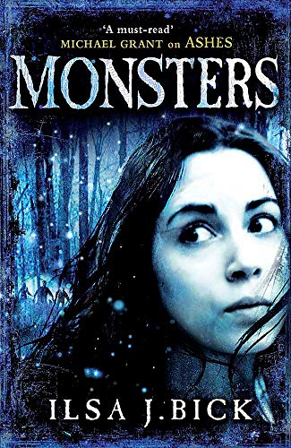 9780857382665: Monsters: Book 3 of the Ashes Trilogy (The Third and Final Book in the Ashes Trilogy)