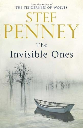 The Invisible Ones ----SIGNED----: Penney, Stef