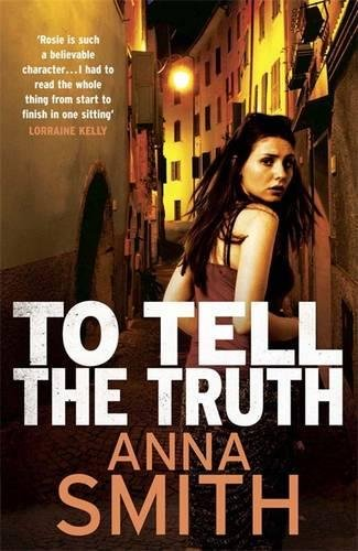 9780857382962: To Tell the Truth (Rosie Gilmour)