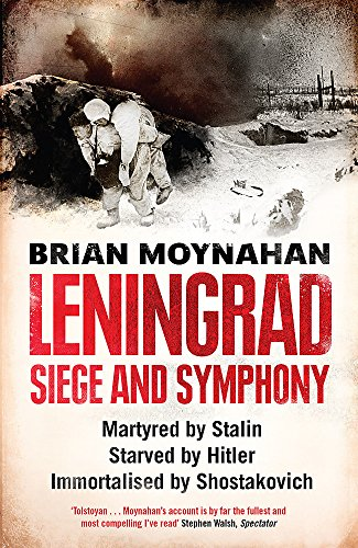 9780857383020: Leningrad: Siege and Symphony