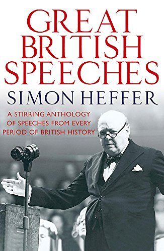 9780857383273: Great British Speeches: A Stirring Anthology of Speeches from Every Period of British History