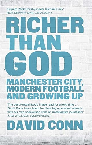 9780857384881: Richer Than God: Manchester City, Modern Football and Growing Up