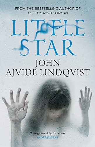 9780857385123: Little Star. John Ajvide Lindqvist
