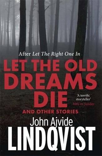 9780857385505: Let the Old Dreams Die