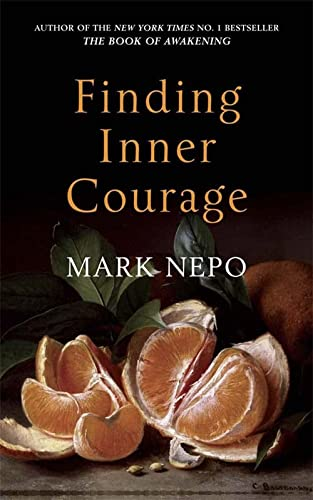 9780857386946: Finding Inner Courage