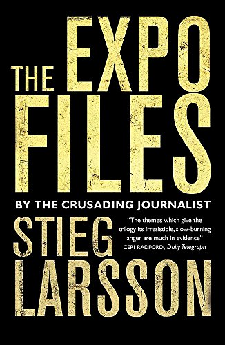 9780857387066: The Expo Files: Articles by the Crusading Journalist