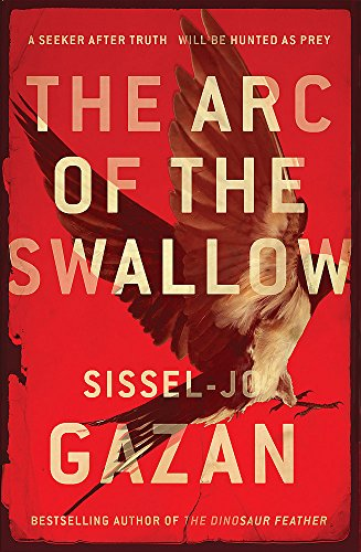 9780857387714: The Arc of the Swallow