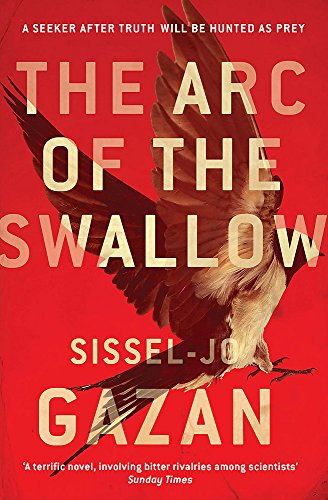 9780857387721: The Arc of the Swallow