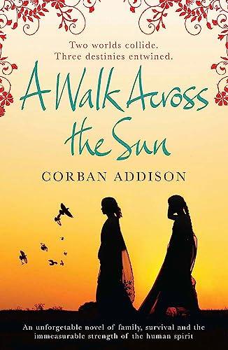 9780857388216: A Walk Across the Sun