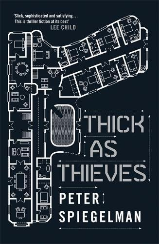 9780857388421: Thick as Thieves