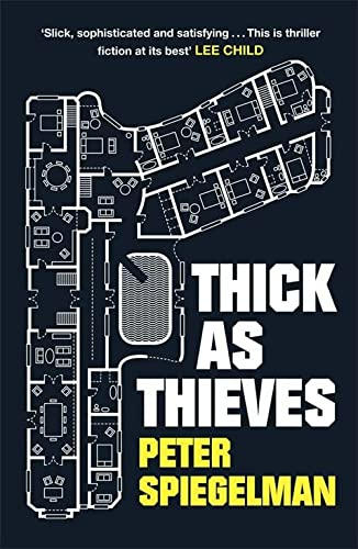 9780857388445: Thick as Thieves