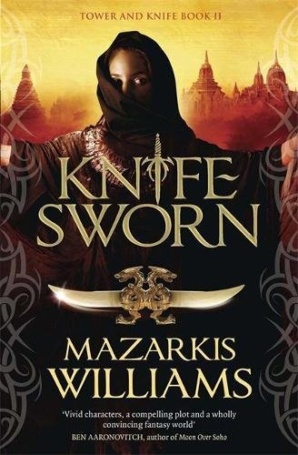 9780857388650: Knife-Sworn (Tower and Knife Trilogy)