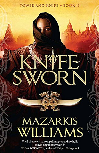 9780857388674: Knife-Sworn: Tower and Knife Book II (Tower and Knife Trilogy)