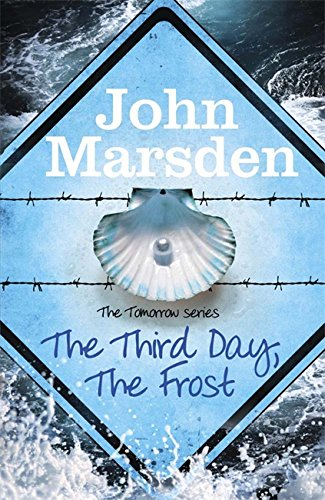 9780857388759: The Tomorrow Series 03. The Third Day, The Frost