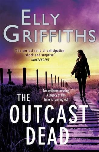 9780857388933: The Outcast Dead: A Ruth Galloway Investigation