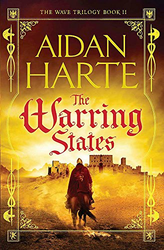 The Warring States: The Wave Trilogy Book 2: Aidan Harte