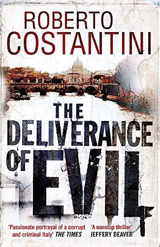 9780857389329: The Deliverance of Evil (Commissario Balistreri Trilogy)
