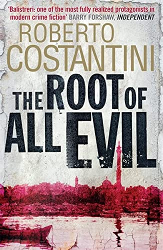 9780857389367: The Root of All Evil (Commissario Balistreri Trilogy)