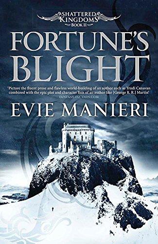 9780857389466: Fortune's Blight (Shattered Kingdoms)