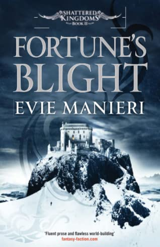 9780857389480: Fortune's Blight (Shattered Kingdoms)