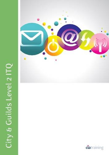 9780857410238: City & Guilds Level 2 ITQ - Unit 201 - Improving Productivity Using IT Using Microsoft Office