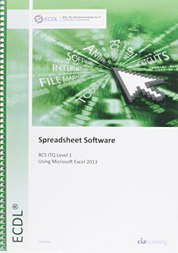 9780857410542: ECDL Spreadsheet Software Using Excel 2013 (BCS ITQ Level 1)