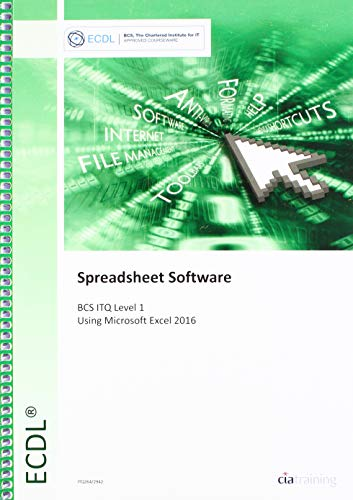 9780857412942: ECDL Spreadsheet Software Using Excel 2016 (BCS ITQ Level 1)