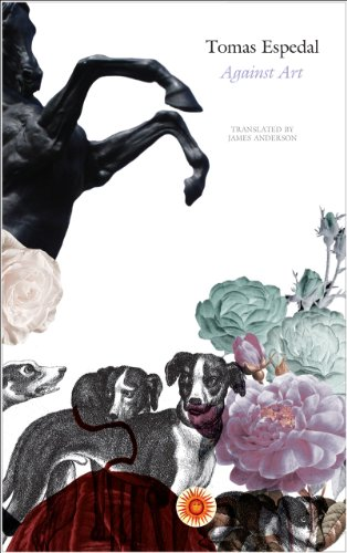 9780857420183: Against Art: (The Notebooks) (Seagull World Literature)
