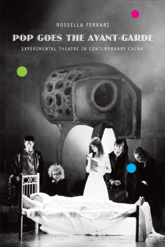 9780857420459: Pop Goes the Avant-Garde: Experimental Theater in Contemporary China
