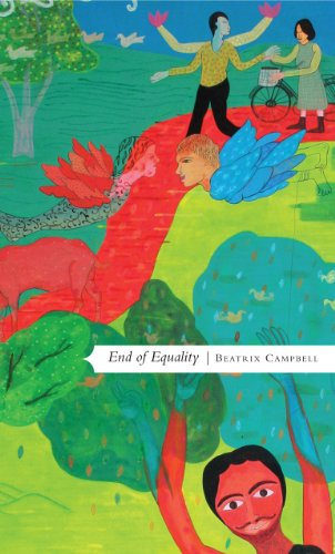 9780857421135: End of Equality: The Only Way Is Women's Liberation