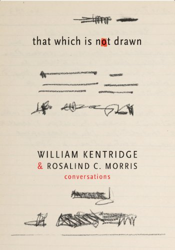 9780857421753: That Which Is Not Drawn: William Kentridge and Rosalind C. Morris in Conversation (The Africa List)