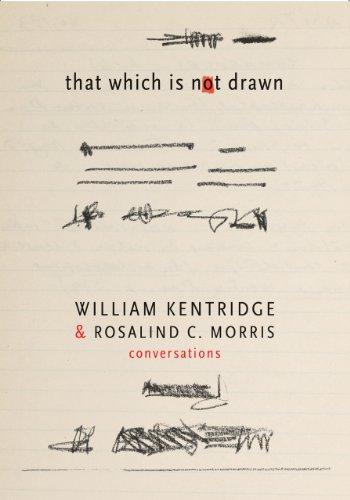 That Which is Not Drawn: William Kentridge: William Kentridge, Rosalind