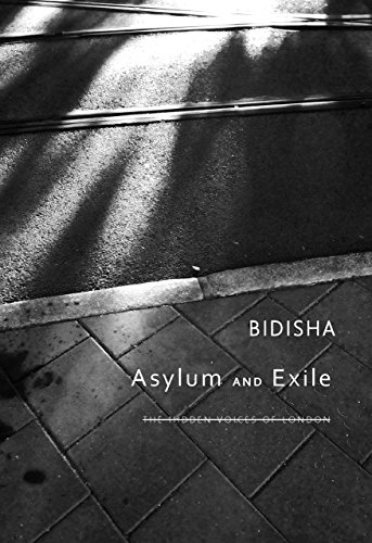9780857422101: Asylum and Exile: The Hidden Voices of London