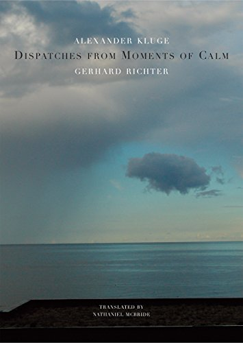 9780857423283: Dispatches from Moments of Calm (The German List)