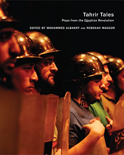 9780857423412: Tahrir Tales: Plays from the Egyptian Revolution (In Performance)