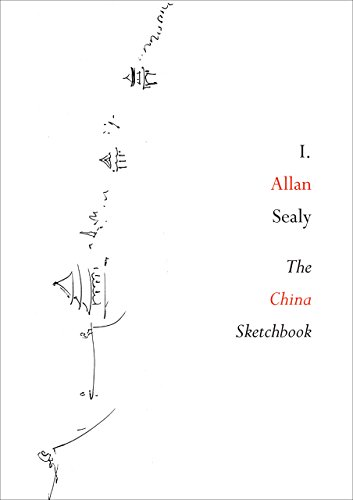The China Sketchbook: I. Allen Sealy