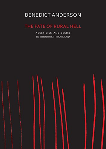 9780857424020: The Fate of Rural Hell: Asceticism and Desire in Buddhist Thailand