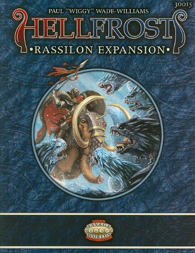 9780857440457: Hellfrost Rassilon Expansion (Savage Worlds)