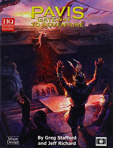 Pavis - Gateway to Adventure 2nd Printing (HeroQuest/Glorantha (Cubicle Seven)): Greg Stafford...