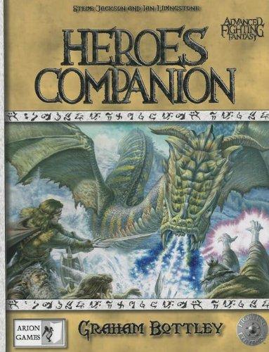 Heroes Companion (Advanced Fighting): Bottley, Graham; Jackson, Steve; Livingstone, Ian