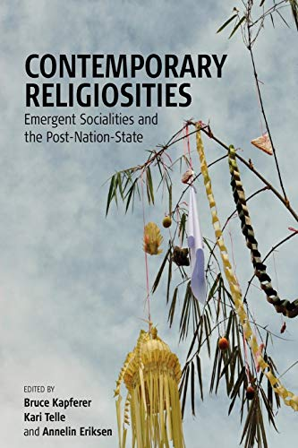 9780857451309: Contemporary Religiosities: Emergent Socialities and the Post-Nation-State