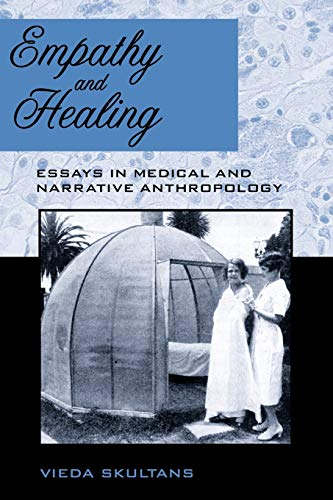 9780857451385: Empathy and Healing: Essays in Medical and Narrative Anthropology
