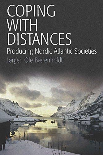 9780857451446: Coping with Distances: Producing Nordic Atlantic Societies