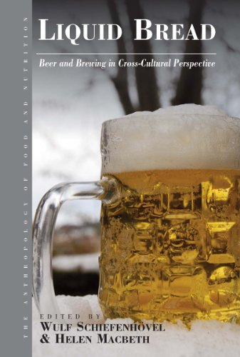 9780857452153: Liquid Bread: Beer and Brewing in Cross-Cultural Perspective (Anthropology of Food & Nutrition)