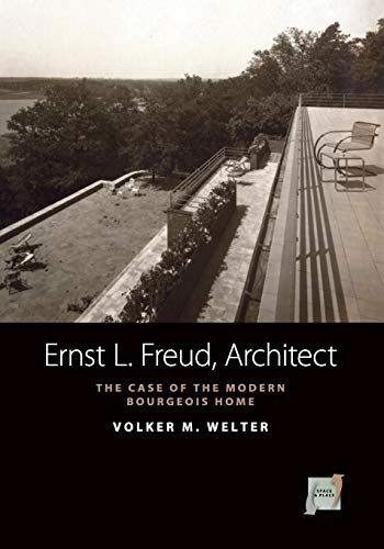 9780857452337: Ernst L. Freud, Architect:: The Case of the Modern Bourgois Home