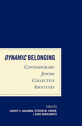 9780857452573: Dynamic Belonging: Contemporary Jewish Collective Identities
